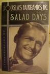 The Salad Days: An Autobiography