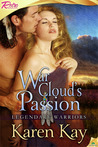 War Cloud's Passion (Legendary Warrior, #2)