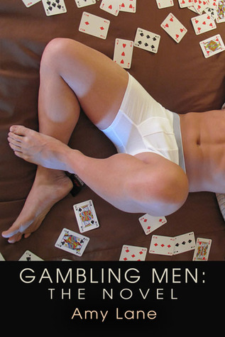 Gambling Men by Amy Lane