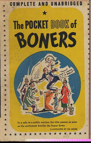 The Pocket Book of Boners: An Omnibus of School Boy Howlers and Unconscious Humor