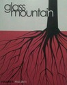 Glass Mountain Volume 8