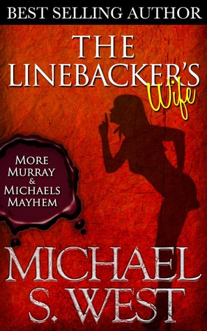 The Linebacker's Wife (Murray & Michaels Lawyer Series, #2)