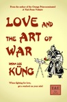 Love and the Art of War by Dinah Lee Küng