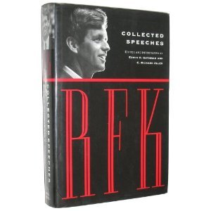 RFK: Collected Speeches