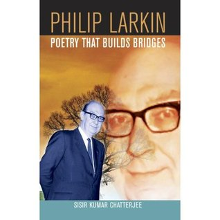 Philip Larkin by Sisir Chatterjee