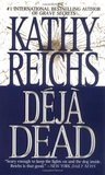 Dj Dead by Kathy Reichs