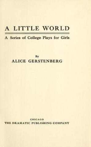 A Little World: A Series of College Plays for Girls