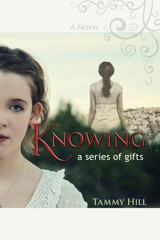 Knowing by Tammy Hill