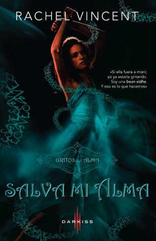 Salva mi alma (Soul Screamers, #2)