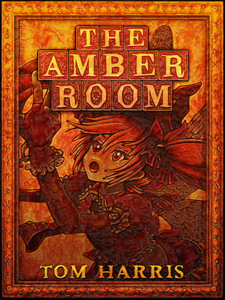 The Amber Room (Wings, Wands & Weird Worlds #1)
