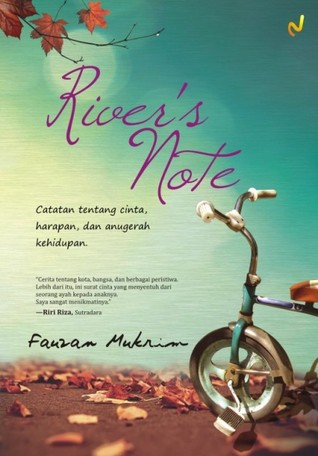 River's Note by Fauzan Mukrim