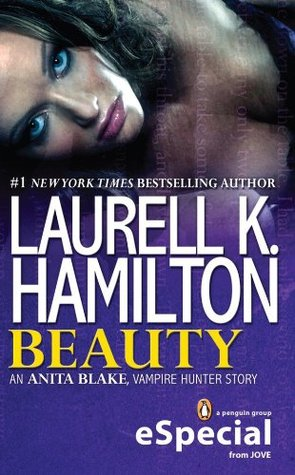 Beauty (Anita Blake, Vampire Hunter, #20.5)