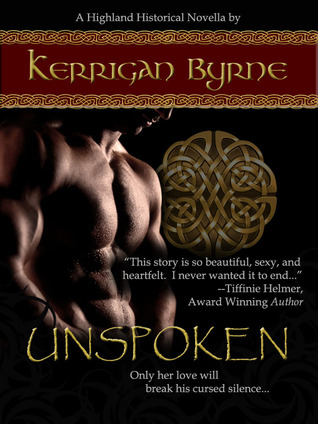 Unspoken (Highland Historical, #1)