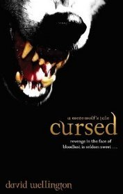 Cursed by David Wellington