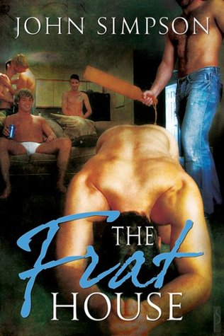 The Frat House by John Simpson
