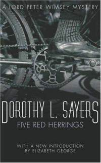 The Five Red Herrings: A Lord Peter Wimsey Mystery