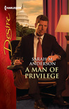 A Man of Privilege (Lawyers in Love, #2)