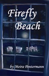 Firefly Beach by Meira Pentermann