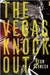 The Vegas Knockout (The Duffy Dombrowski Mysteries, #4)