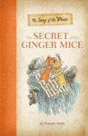 The Secret of the Ginger Mice (Song of the Winns, #1)