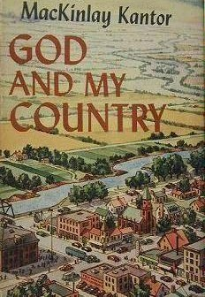 God and My Country by MacKinlay Kantor
