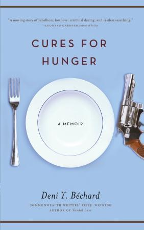 Cures for Hunger by Deni Y. Bechard