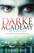 Blood Ties (Darke Academy, #2)