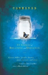Cornered: 14 Stories of Bullying and Defiance