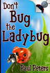 Don't Bug the Ladybug