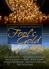 Fool's Gold (Bandit Creek, #15)
