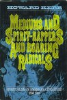Mediums, and Spirit-Rappers, and Roaring Radicals: Spiritualism in American Literature, 1850-1900