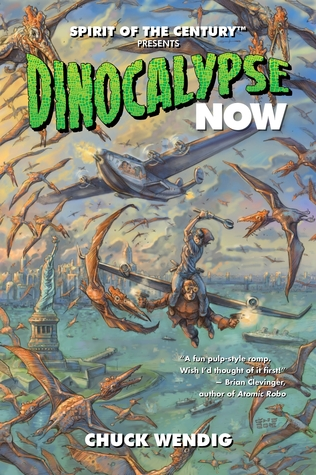 Dinocalypse Now by Chuck Wendig