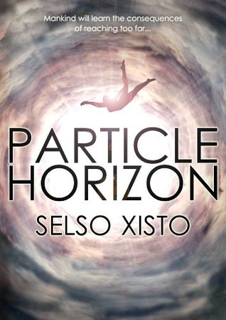 Particle Horizon by Selso Xisto