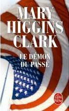 Le Démon du passé by Mary Higgins Clark