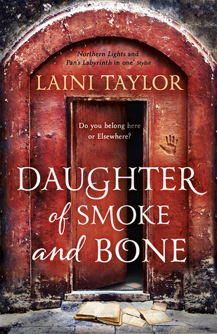 Daughter of Smoke and Bone (Daughter of Smoke and Bone #1)