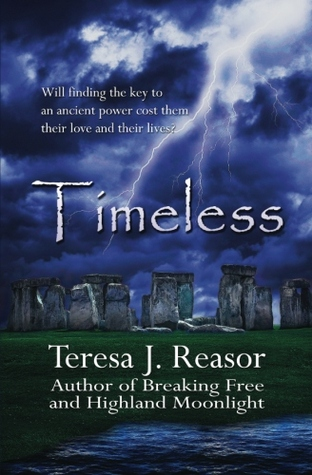 Timeless by Teresa J. Reasor
