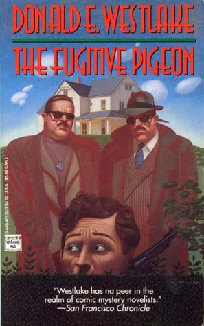 The Fugitive Pigeon by Donald E. Westlake