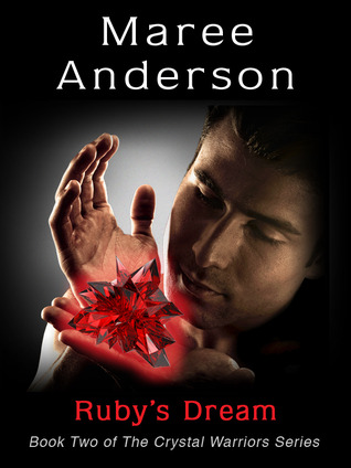 Ruby's Dream by Maree Anderson