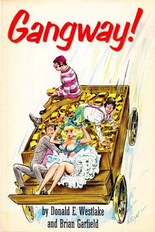 Gangway! by Donald E. Westlake