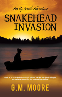 Snakehead Invasion by G.M. Moore