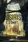 Osiris by E.J. Swift