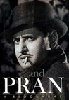 . . . and Pran: A Biography