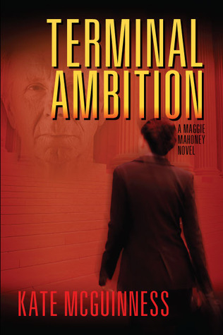Terminal Ambition, A Maggie Mahoney Novel