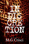 Indiscretion by M.G. Crisci