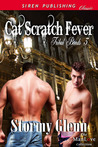 Cat Scratch Fever  (Tribal Bonds, #3)