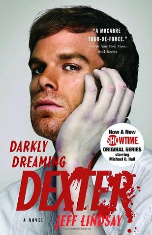 Darkly Dreaming Dexter by Jeff Lindsay