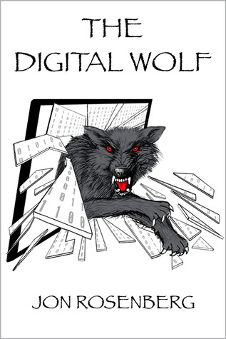 The Digital Wolf (The Hidden Academy, #2)