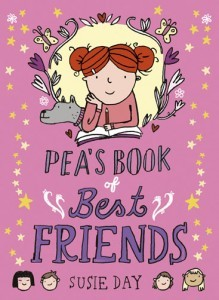 Pea's Book of Best Friends by Susie Day