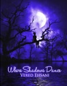 Where Shadows Dance (Ghosts & Shadows #2)