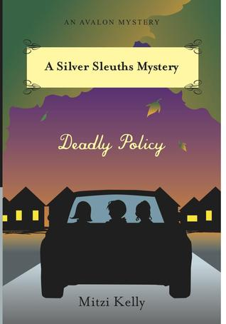 Deadly Policy (A Silver Sleuths Mystery, #2)